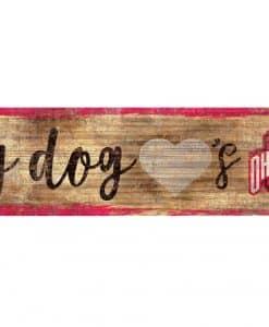 "My Dog Loves Ohio State Buckeyes 6""x12"" Wood Bone Sign"